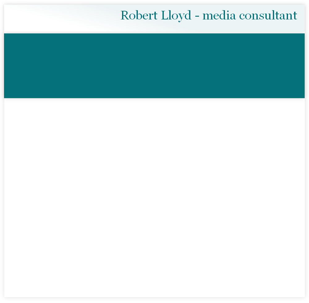 Robert Lloyd - media consultant